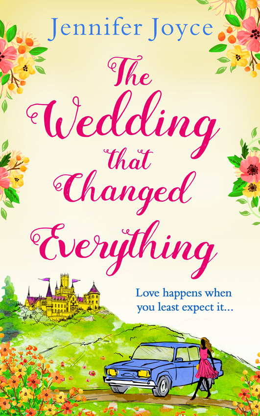 Jennifer Joyce The Wedding that Changed Everything: a gorgeously uplifting romantic comedy jennifer joyce the little teashop of broken hearts