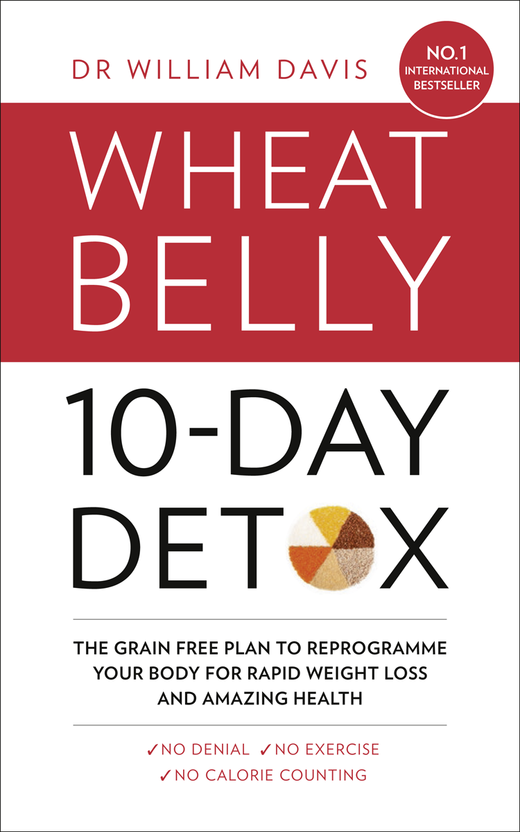 Dr Davis William The Wheat Belly 10-Day Detox: The effortless health and weight-loss solution do not rebound physical fat burning beauty care abdomen belly slimming belt burning weight loss body massage detox pink