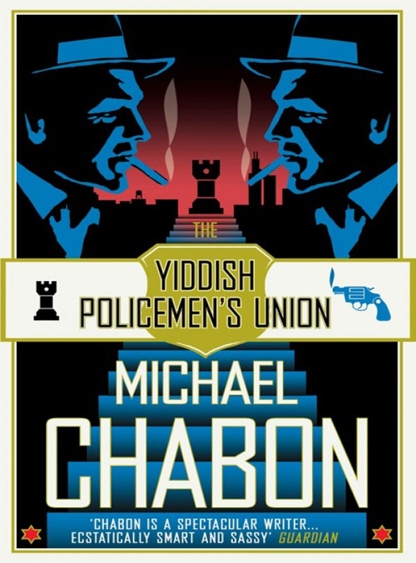 Michael Chabon The Yiddish Policemen's Union michael chabon werewolves in their youth