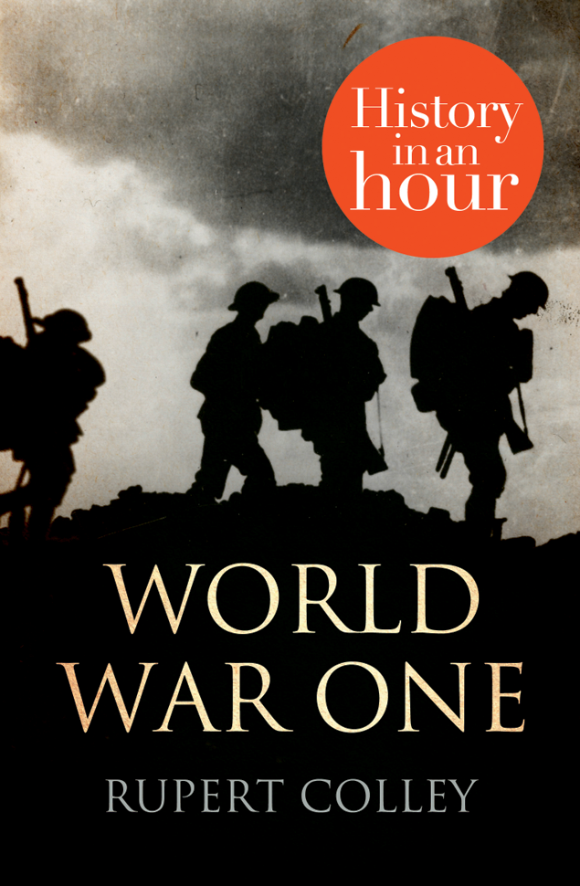 Rupert Colley World War One: History in an Hour rupert colley mussolini history in an hour page 9 page 7 page 7