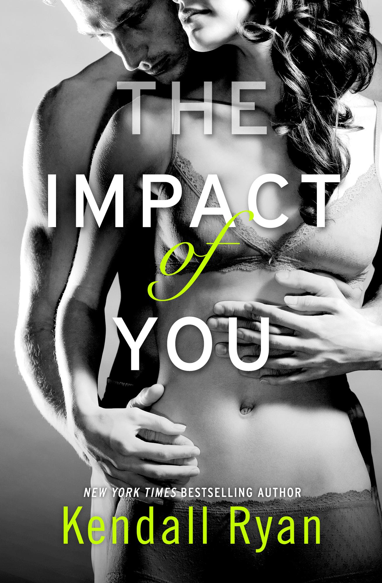 Kendall Ryan The Impact of You nan ryan the seduction of ellen