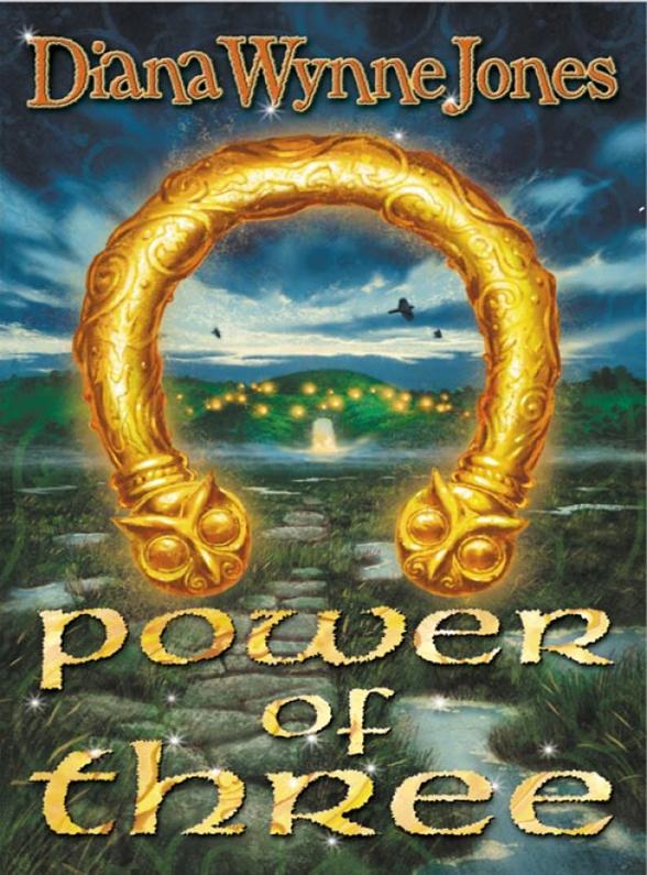 Diana Wynne Jones Power of Three