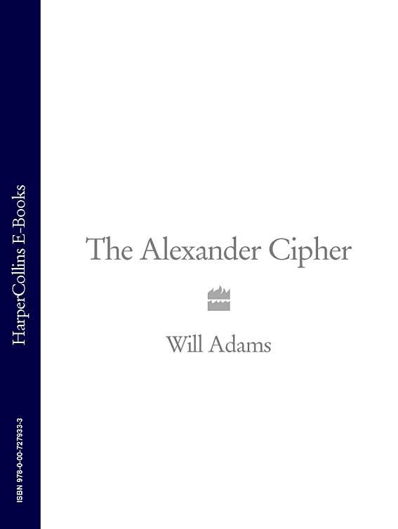 Will Adams The Alexander Cipher