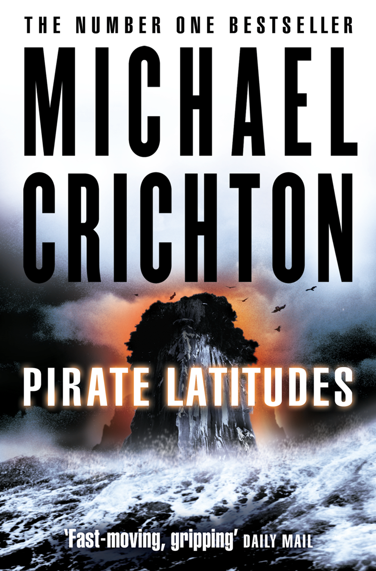 Michael Crichton Pirate Latitudes crichton m airframe isbn 9780345402875