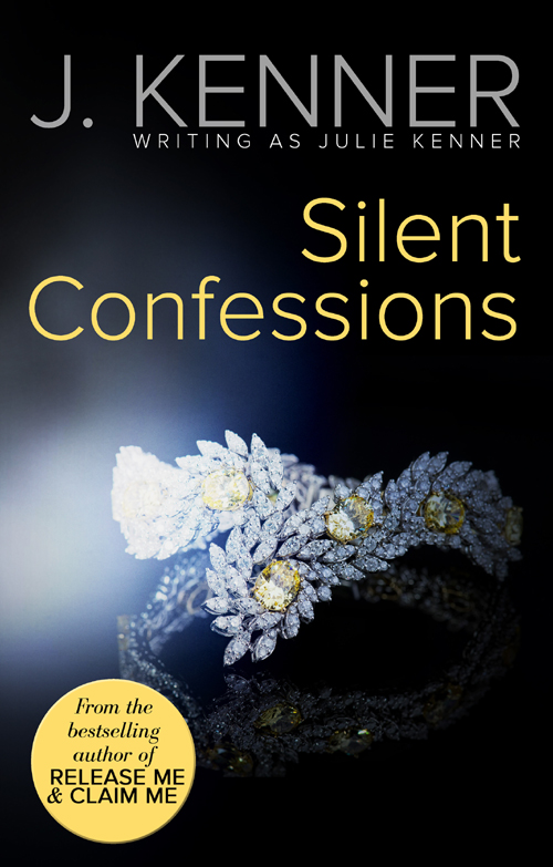 Julie Kenner Silent Confessions various confessions