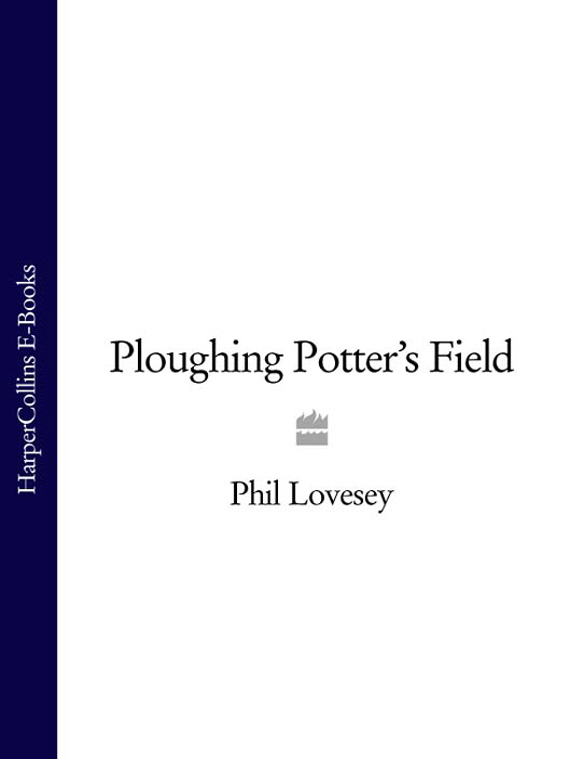 Phil Lovesey Ploughing Potter's Field цена и фото