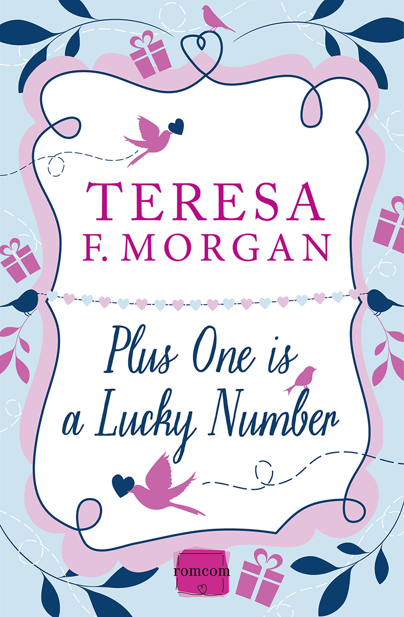 Teresa Morgan F. Plus One is a Lucky Number sophie weston the innocent and the playboy