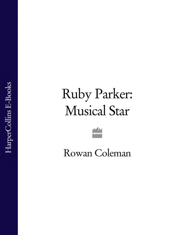 Rowan Coleman Ruby Parker: Musical Star audition