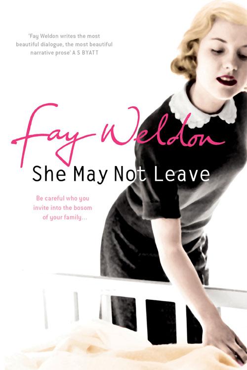 лучшая цена Fay Weldon She May Not Leave