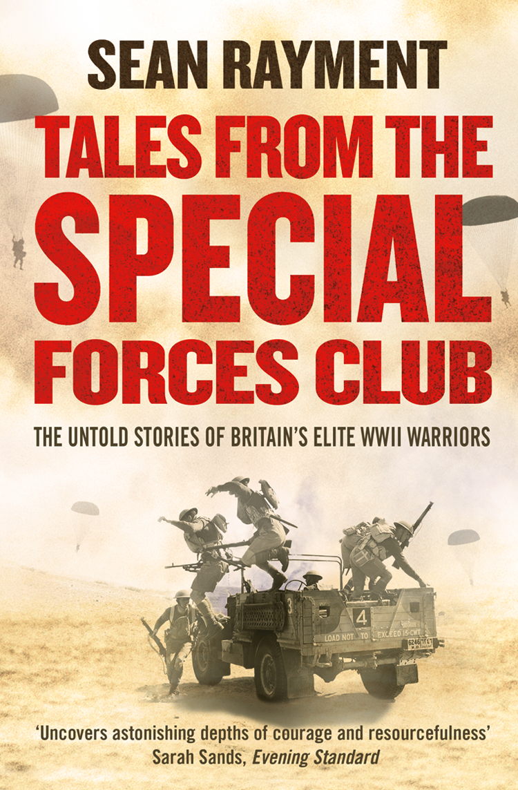 Sean Rayment Tales from the Special Forces Club