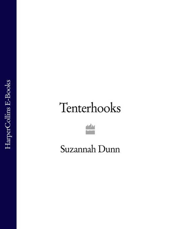 Suzannah Dunn Tenterhooks suzannah dunn the queen of subtleties