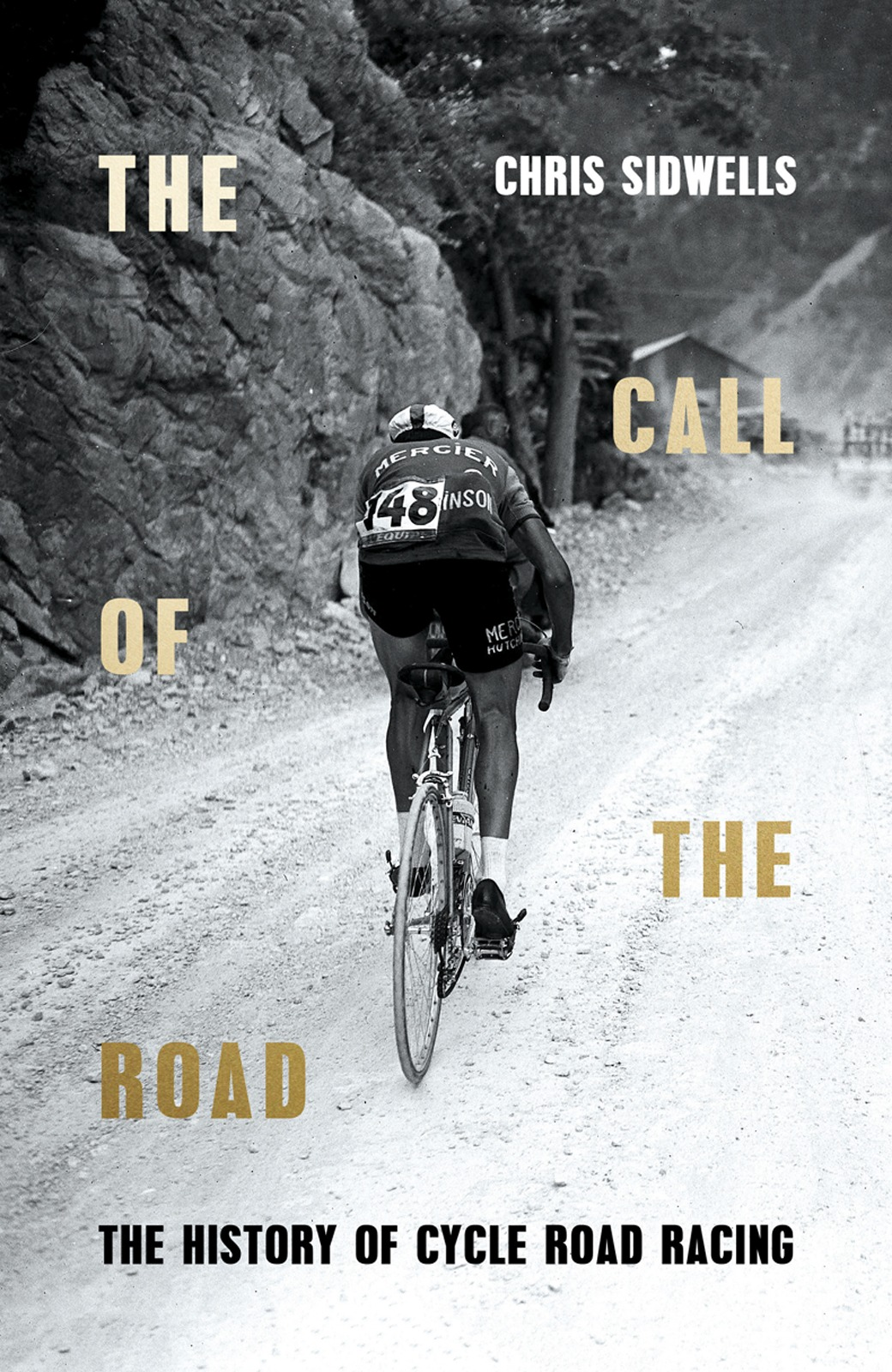 Chris Sidwells The Call of the Road: The History of Cycle Road Racing the bells of scotland road