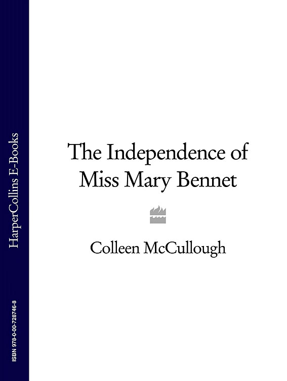 Colleen McCullough The Independence of Miss Mary Bennet independence day equador gifts