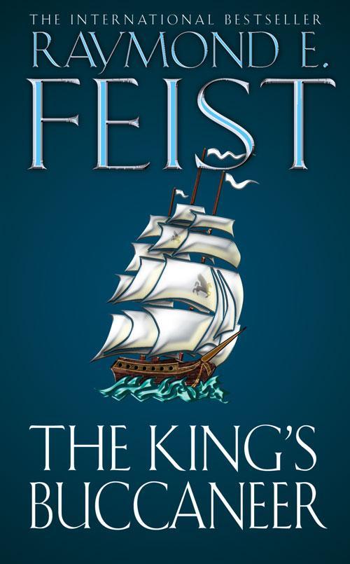 цена на Raymond E. Feist The King's Buccaneer