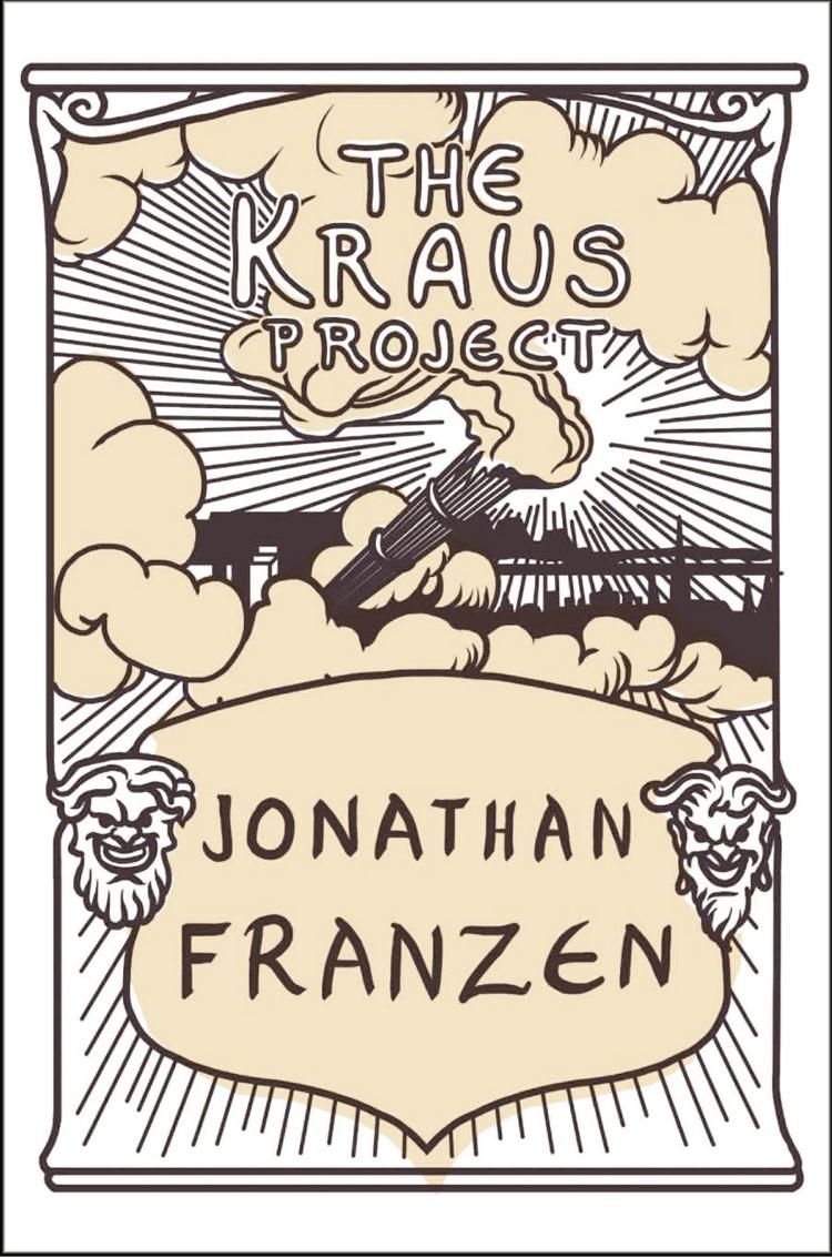 Фото - Jonathan Franzen The Kraus Project franzen jonathan freedom