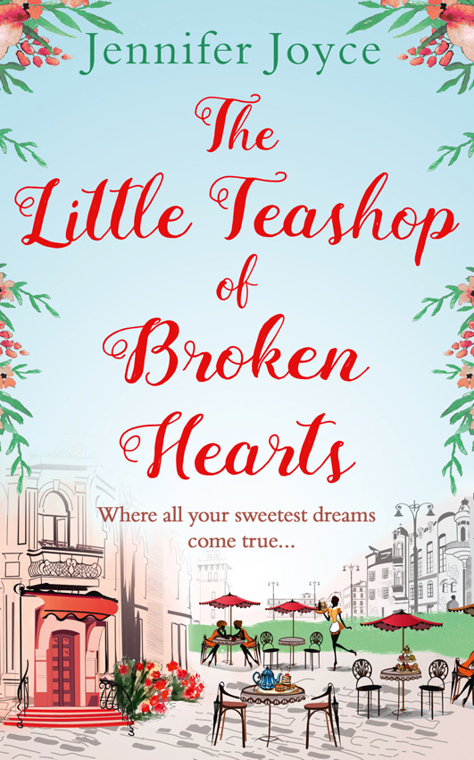 Jennifer Joyce The Little Teashop of Broken Hearts jennifer joyce the little teashop of broken hearts