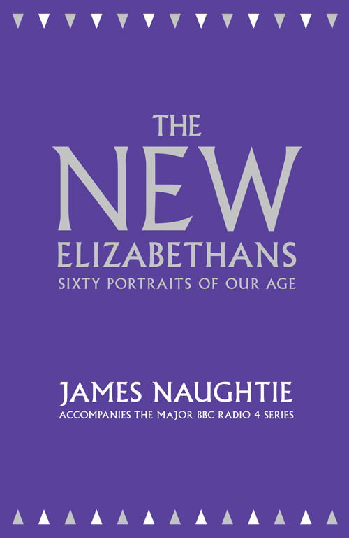 James Naughtie The New Elizabethans: Sixty Portraits of our Age the history of cales passion or as some will by name it the miss taking of cales presented in vindication of the sufferers to forwarne the future by g t esq