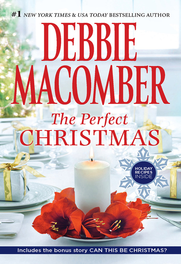 Debbie Macomber The Perfect Christmas: The Perfect Christmas / Can This Be Christmas? christmas