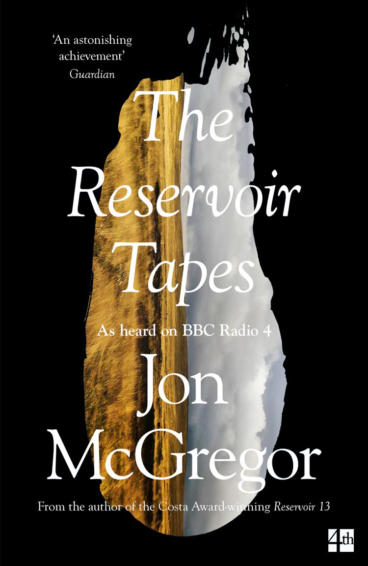 Jon McGregor The Reservoir Tapes reservoir potentials of the upper bima sandstone