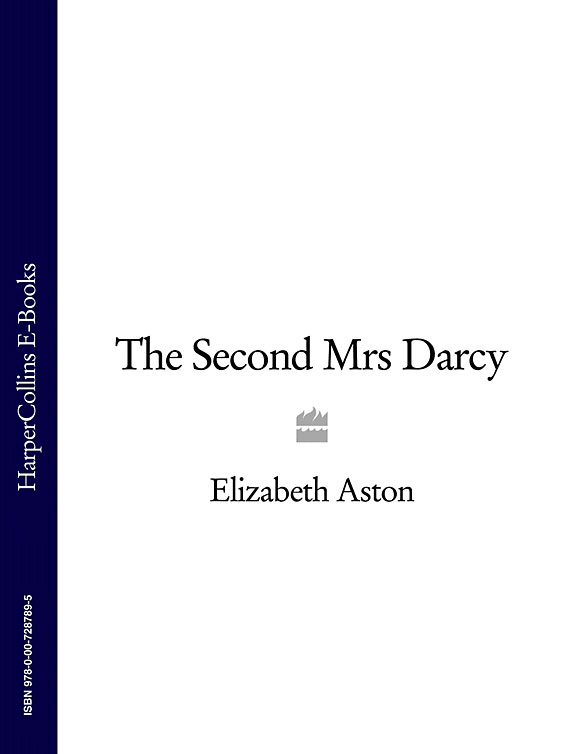 Elizabeth Aston The Second Mrs Darcy deadline istanbul the elizabeth darcy series