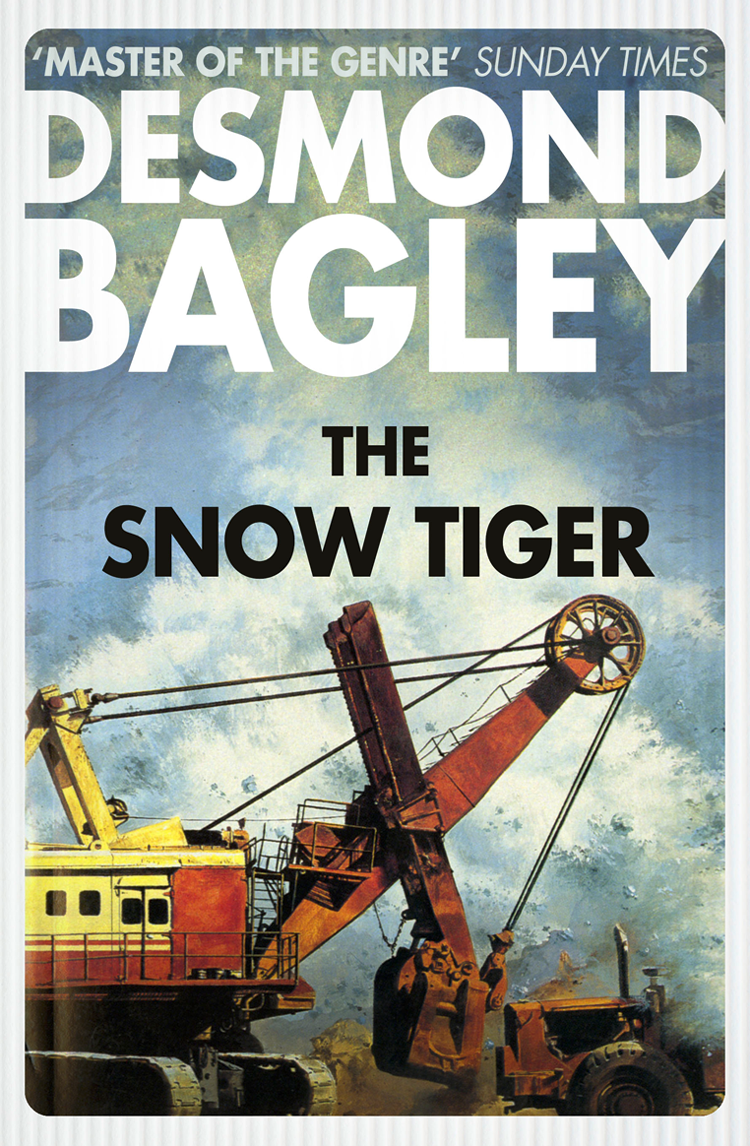 Desmond Bagley The Snow Tiger desmond bagley the golden keel the vivero letter