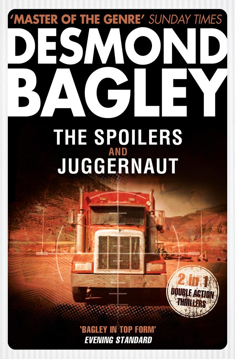 Desmond Bagley The Spoilers / Juggernaut цена и фото