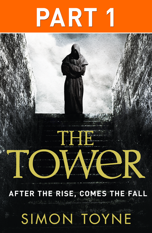 Simon Toyne The Tower: Part One gwendolyn cotterell eidukonis the joys of heaven part 1 faith for change in america