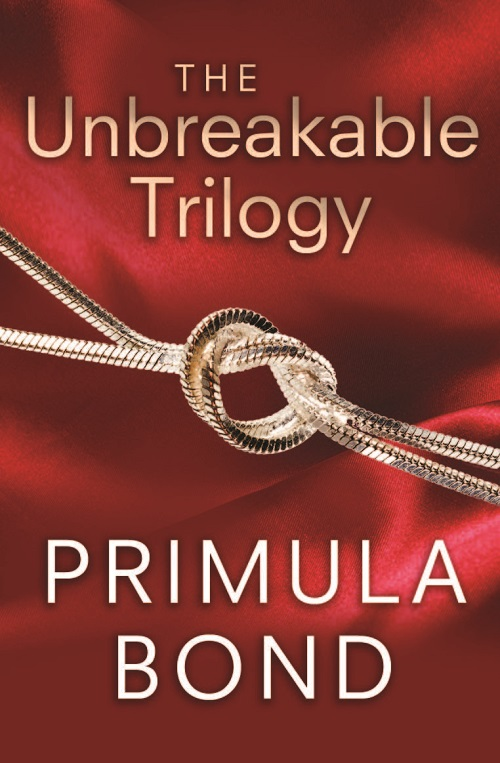 Primula Bond The Unbreakable Trilogy unbreakable bond