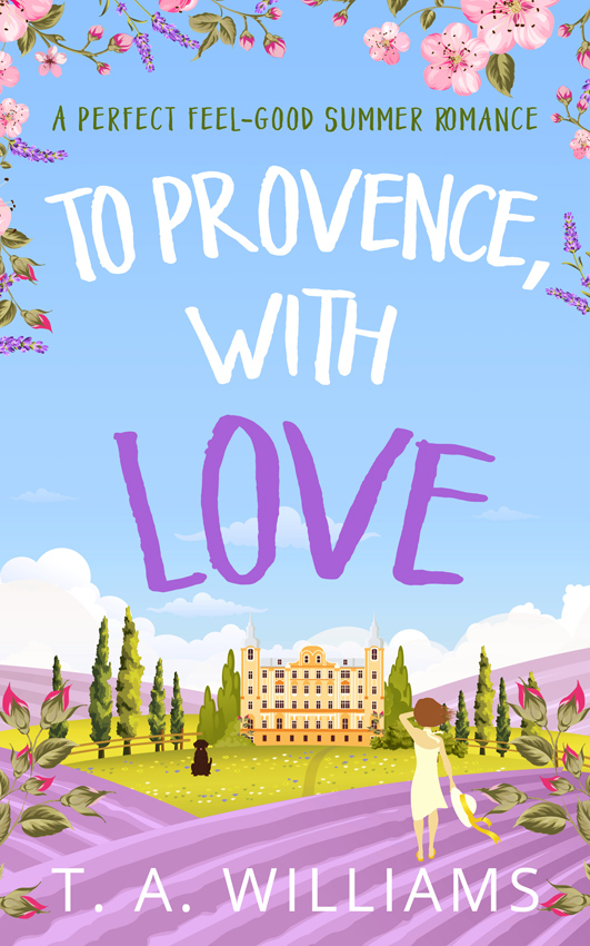 T Williams A To Provence, with Love t l williams the last caliph