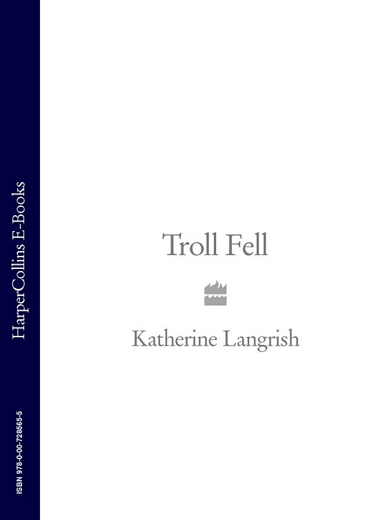 Katherine Langrish Troll Fell недорго, оригинальная цена