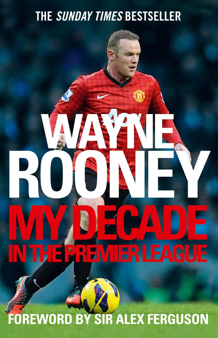 все цены на Wayne Rooney Wayne Rooney: My Decade in the Premier League