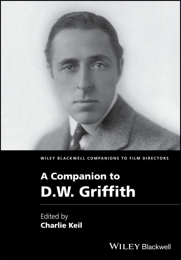 Charles Keil A Companion to D. W. Griffith torday p salmon fishing in the yemen film tie in