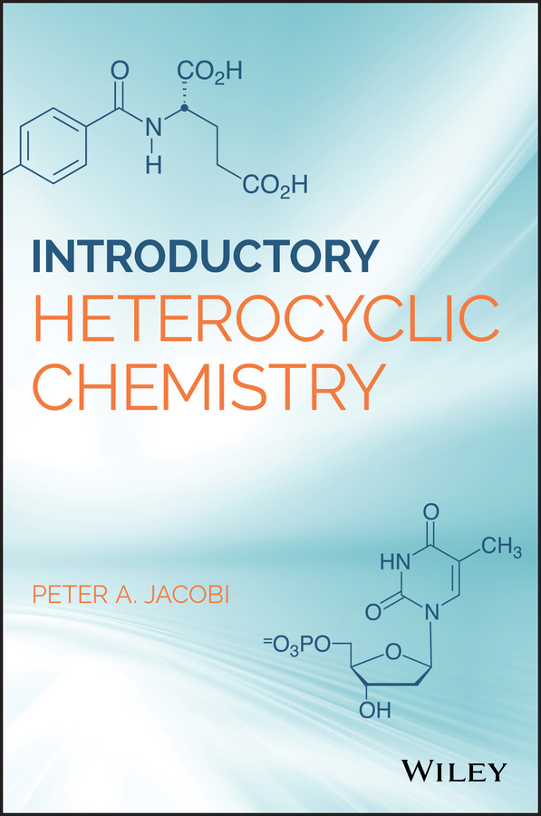 Peter Jacobi A. Introduction to Heterocyclic Chemistry