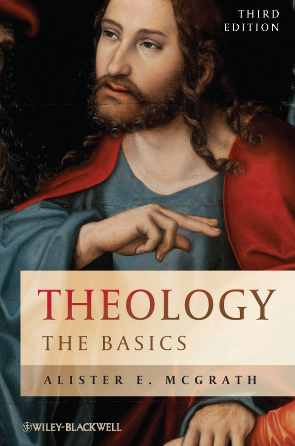 Alister E. McGrath Theology. The Basics the theological significance of chance