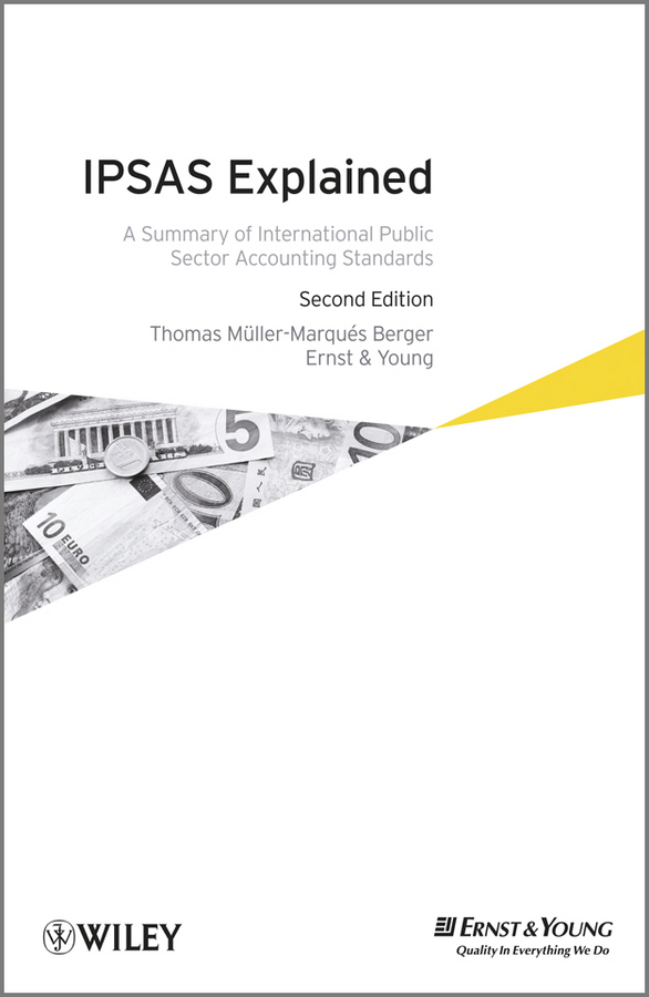 Thomas Berger Müller-Marqués IPSAS Explained. A Summary of International Public Sector Accounting Standards english for the financial sector student s book