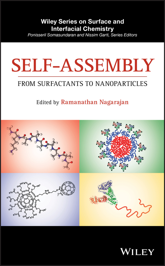 Ramanathan Nagarajan Self-Assembly. From Surfactants to Nanoparticles недорого