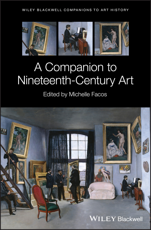 Michelle Facos A Companion to Nineteenth-Century Art mcdonald jo a companion to rock art