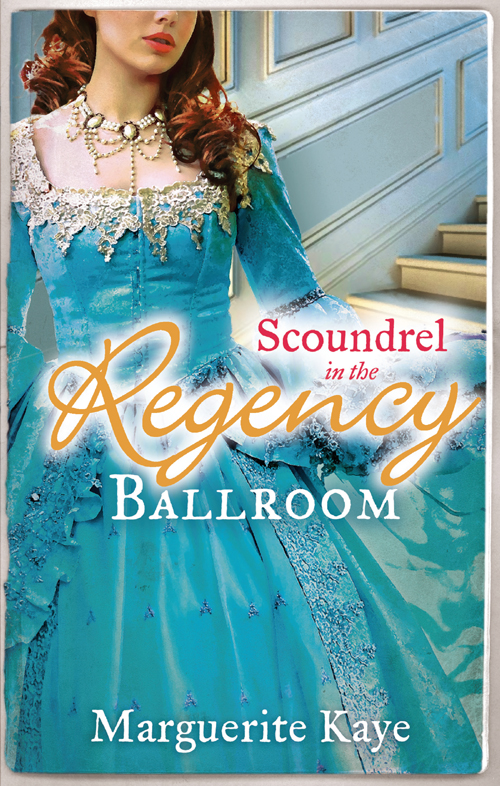 Marguerite Kaye Scoundrel in the Regency Ballroom: The Rake and the Heiress / Innocent in the Sheikh's Harem mary brendan rescued by the forbidden rake
