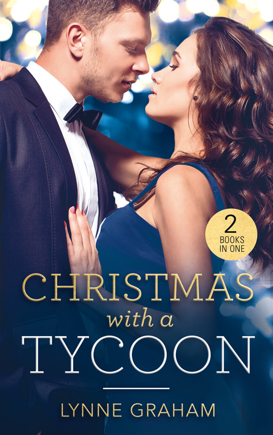 LYNNE GRAHAM Christmas With A Tycoon: The Italian's Christmas Child / The Greek's Christmas Bride twas the night before christmas