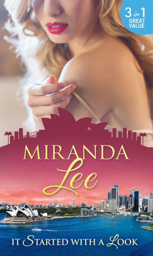 Miranda Lee It Started With A Look: At Her Boss's Bidding / Bedded by the Boss / The Man Every Woman Wants miranda lee a weekend to remember