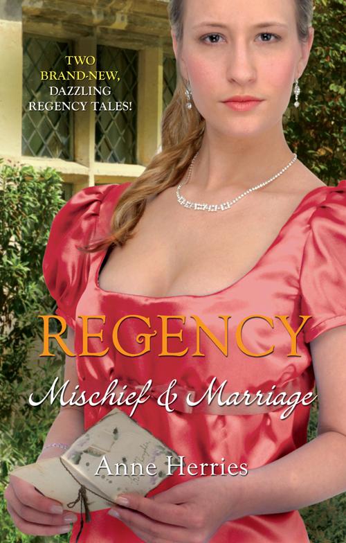 Anne Herries Regency Mischief & Marriage Secret Heiress  Bartered Bride