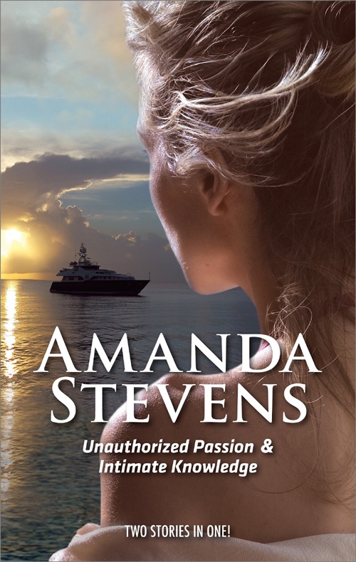 Amanda Stevens Unauthorized Passion: Unauthorized Passion / Intimate Knowledge simon gandolfi old man on a bike