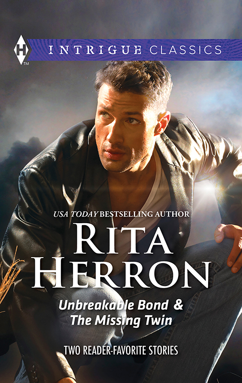 Rita Herron Unbreakable Bond & The Missing Twin: Unbreakable Bond / The Missing Twin