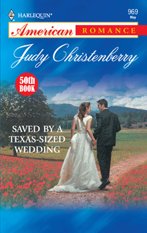 Judy Christenberry Saved By A Texas-Sized Wedding