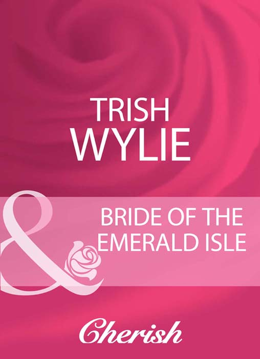 Trish Wylie Bride Of The Emerald Isle цена