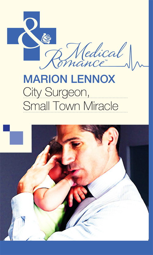 Marion Lennox City Surgeon, Small Town Miracle