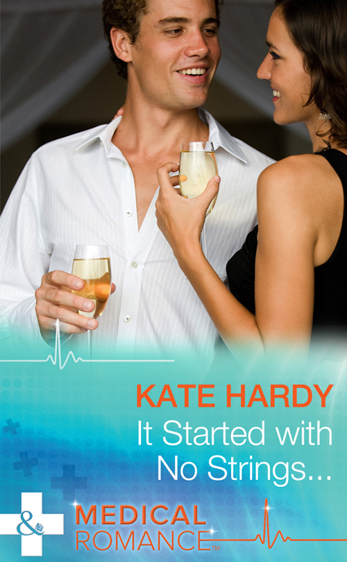Kate Hardy It Started with No Strings... sharon glassman blame it on hoboken