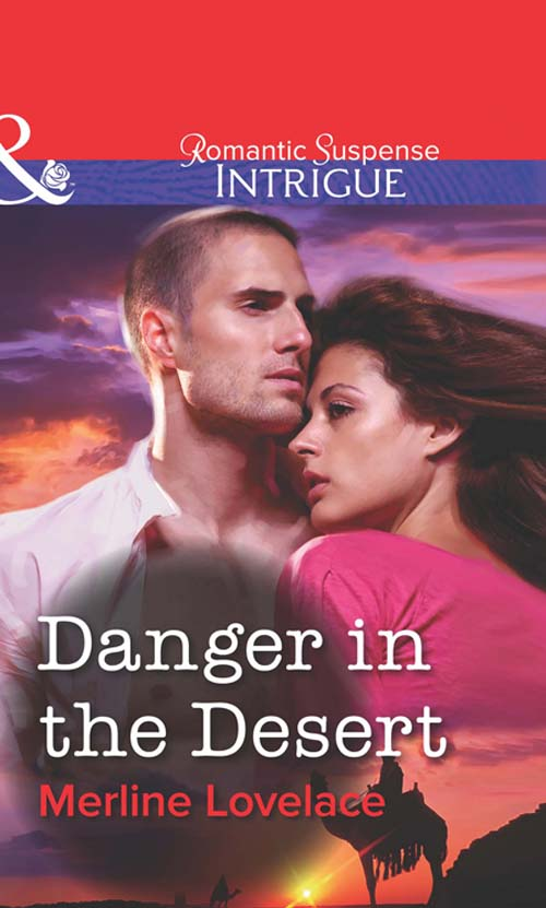 Merline Lovelace Danger in the Desert merline lovelace seduced by the operative