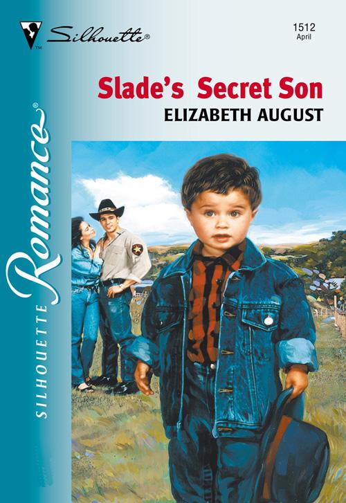 Elizabeth August Slade's Secret Son slade slade the very best of slade 2 cd