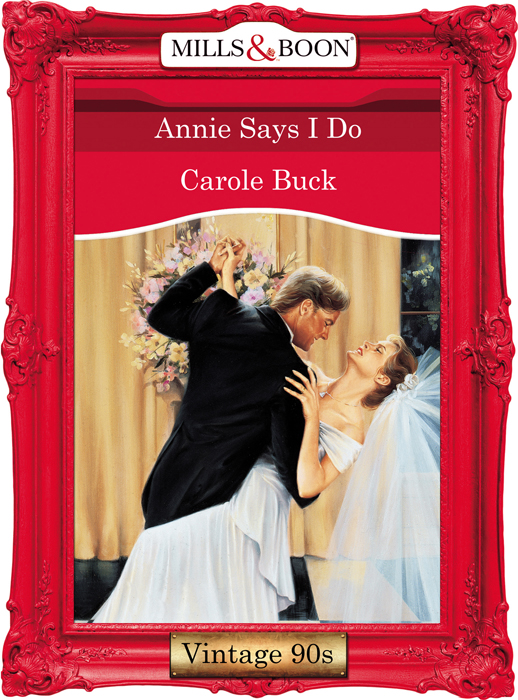 Carole Buck Annie Says I Do